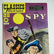 Early Edition Classics Illustrated No. 51, Sept. 1948: The Spy