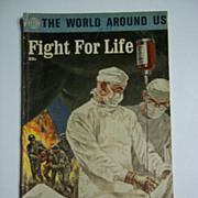 Classics Illustrated The World Around Us No. 36 Fight For Life 1961