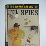 Classics Illustrated The World Around Us No. 35 Spies 1961