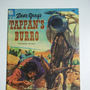 Dell Comics Zane Grey's Tappan's Burro Picturized Edition No. 449 1953