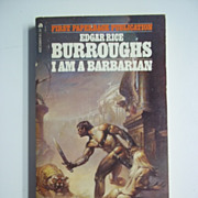 I Am a Barbarian Edgar Rice Burroughs 1st Ace Books Edition 1967