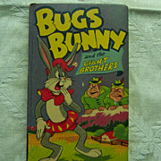 Bugs Bunny and the Giant Brothers - Better Little Book