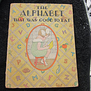 Vintage Children's Book: The Alphabet that was Good to Eat