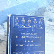 The Book of children's parties: 1903!