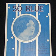 "Wonderful Vintage Sheet Music from 1927 ""So Blue"""