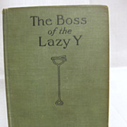 The Boss of the Lazy Y 1915