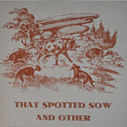 &quot;That Spotted Sow&quot; by Carlos Ashley