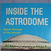&quot;Inside the Astrodome&quot; Eighth Wonder of The World