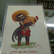 Black Americana postcard 1907 circulated Who's dat say chikun?
