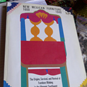 New Mexican Furniture, 1600 1940: The Origins, Survival, And Revival Of Furniture Making In Th