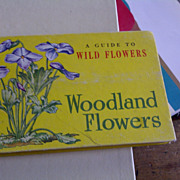 Vintage 1945 A Guide To Wild Flowers Woodland Flowers A Companion Book T. H. Everet HC