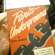 Paris Underground Etta Shiber 1943 WWII Nonfiction