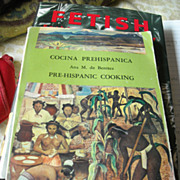 Cocina Prehispanica/Pre-Hispanic Cookbook, Ana M. de Benitez