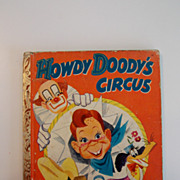 SOLD 1949 Little Golden Book of Howdy Doody's Circus-FIRST EDITION