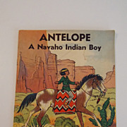 1935 Antelope A Navaho Indian Boy book