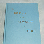 History of the township of Hope