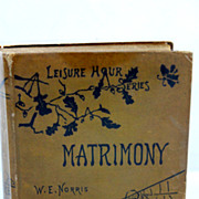 SALE 1881 Leisure Hour Series Matrimony by W.E. Norris No. 125