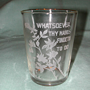 "Crystal Etched ""Whatsoever Thy Hands"" Motto Tumbler."