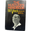 "1965 ""The Hustlers Handbook"" Signed By HOA Bill Veeck First Edition Book"