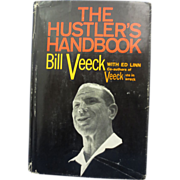 1965 &quot;The Hustlers Handbook&quot; Signed By HOA Bill Veeck First Edition Book