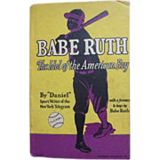 "1930's ""Babe Ruth-The Idol of the American Boy"" Hardback Book"