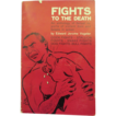 "1ST Edition Signed By The Author ""Fights to the Death"""