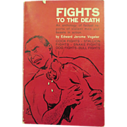 1ST Edition Signed By The Author &quot;Fights to the Death&quot;