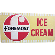 Vintage Foremost Tin Embossed Ice Cream Sign Advertisement