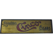 RARE-Antique Eisenlohr's Cinco Cigars Sign Advertisement Tobacco