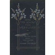 How To Know The Wild Flowers [Hardcover] Mrs William Starr Dana (Author) 1893