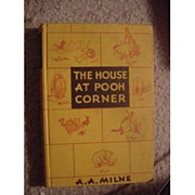 SOLD The House At Pooh Corner A.A Milne 1936 [Hardcover] A.A Milne (Author)
