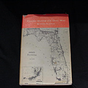 Florida During the Civil War, Book by John E. Johns, 1963