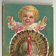 Cute Child with Turkey 1908 Thanksgiving Postcard