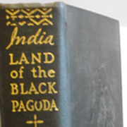 India photography Lowell Thomas, Land of the Black Pagoda 1930