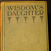 H. Rider Haggard first edition, Wisdom's Daughter 1923
