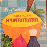 Vintage Betty Crocker's Ways With Hamburger Cookbook
