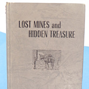 REDUCED Lost Mines and Hidden Treasure Book by Leland Lovelace