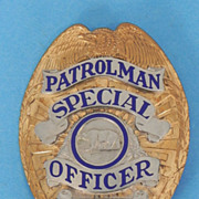 REDUCED Vintage Special Officer California Patrolman Badge