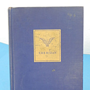 REDUCED Sheridan - A Military Narrative Book - First Edition 1931