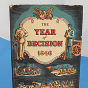 REDUCED The Year of Decision 1846 Book by Bernard DeVoto