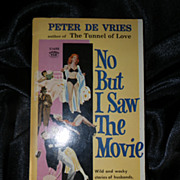 No But I Saw the Movie by Peter De Vries 1st PB Printing