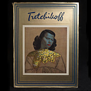 Tretchikoff, by Howard Timmins (1969, 1st Edition) Superb Condition,