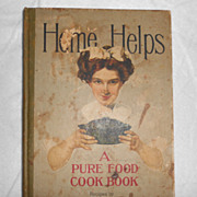 Vintage Cook Book, Home Helps, A Pure Food Cook Book