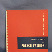 SALE Two Centuries of French Fashion  The Brooklyn Museum 1949