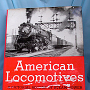 Railroad: American Locomotives by Edwin Alexander