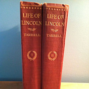 2 Volume Set Life Of Lincoln By Tarbell Copyright 1900
