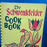 1973 Pennsylvania Dutch The Schwenkelder Cook Book