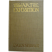 The Art of the Exposition by Eugen Neuhaus  1915 Fair