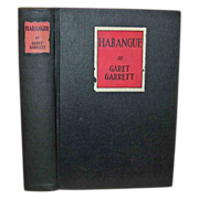 'Harangue' (The Trees Said To The Bramble Come Reign Over Us) by Garet Garrett