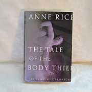 The Tale of The Body Thief by Anne Rice- First Edition